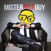 Mr. Nice Guy by Eric Roberson