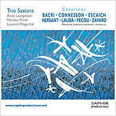 Trio Saxiana by Various Artists