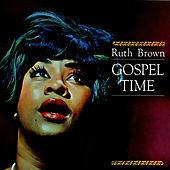 Gospel Time by Ruth Brown