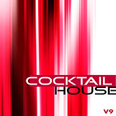 Soul Shift Music: Cocktail House, Vol. 9 by Various Artists