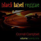Black Label Reggae-Cornell Campbell-Vol. 21 by Cornell Campbell