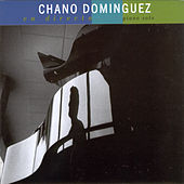 Chano Domínguez En Directo. Piano Sólo. by Various Artists