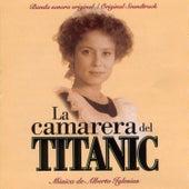 La Camarera Del Titanic by Alberto Iglesias