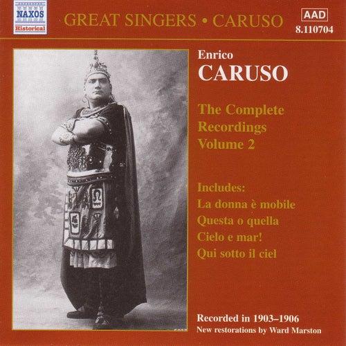 Caruso, Enrico: Complete Recordings, Vol.  2 (1903-1906) by Enrico Caruso