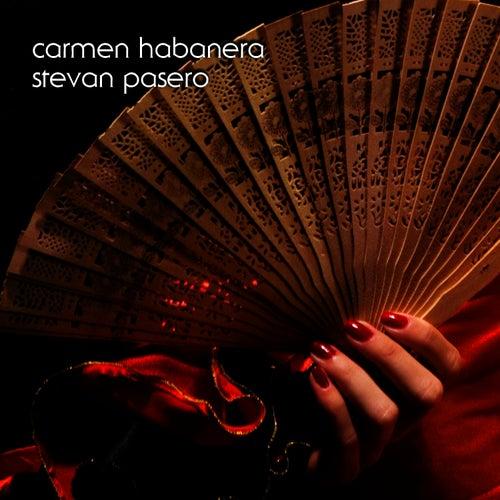 Carmen Habanera (solo guitar) by Stevan Pasero