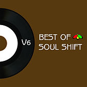 The Best of Soul Shift Music, Vol. 6 by Various Artists