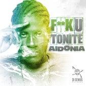 Fuck U Tonite by Aidonia