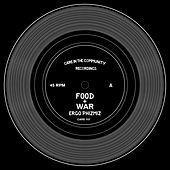 Food & War by Ergo Phizmiz