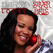 Silver Bells by Kimberley Locke