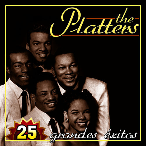 The Platters 25 Grandes Éxitos by The Platters