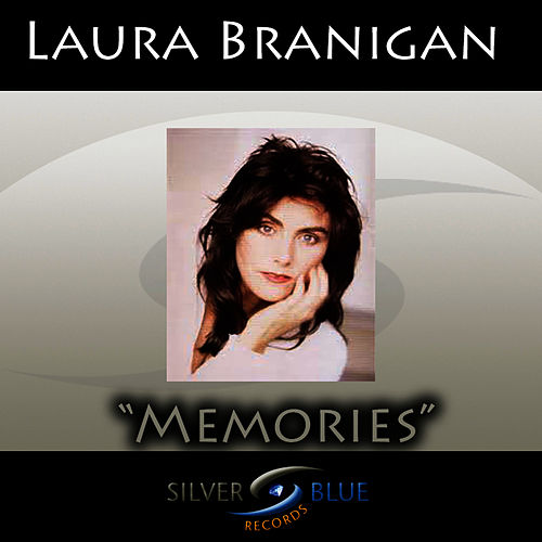 Memories by Laura Branigan