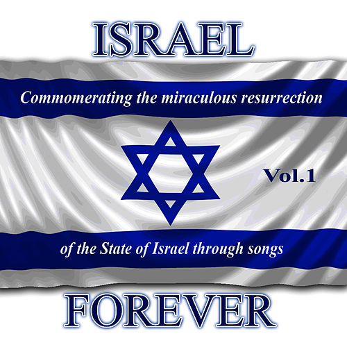 Israel Forever Volume 1 by David & The High Spirit