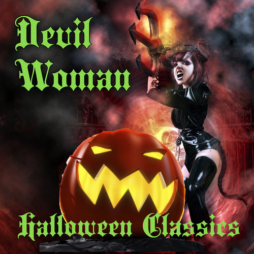 Devil Woman - Halloween Classics by Various Artists