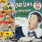 The Noisy Eater by Jerry Lewis