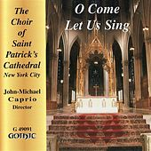 O Come Let Us Sing by Various Artists