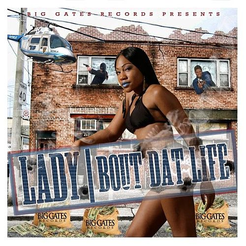 Bout Dat Life by Lady
