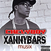 Chevyboy Xannybars Musix by Chevyboy