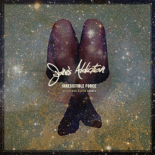 Irresistible Force (Mindless Faith Remix) by Jane's Addiction