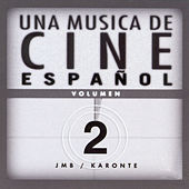 Una Música De Cine Español. Volumen 2 by Various Artists