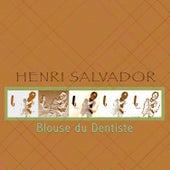 Blouse du dentiste by Henri Salvador
