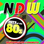 NDW Hits Of The 80s by Wolkenfänger und Sternenreiter
