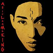 Agirlnameking by Diana King