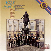 Brass In Berlin by Canadian Brass