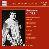 Gigli, Beniamino: Gigli Edition, Vol. 12: London Recordings (1946-1947) by Beniamino Gigli