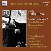 Bjorling, Jussi: Bjorling Collection, Vol. 7 - Swedish National Romantic Songs (1929-1953) by Jussi Bjorling