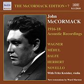 Mccormack, John: Mccormack Edition, Vol. 7: The Acoustic Recordings (1916-1918) by Various Artists