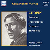 Chopin: 24 Preludes / 3 Impromptus (Cortot, 78 Rpm Recordings, Vol. 1) (1926-1950) by Alfred Cortot