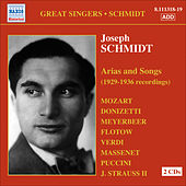 Schmidt, Joseph: Arias and Songs (1929-36) by Joseph Schmidt