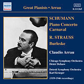 Strauss, R.: Burleske / Schumann: Piano Concerto in A Minor / Carnaval (Arrau) (1939-46) by Claudio Arrau