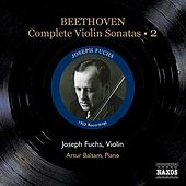 Beethoven, L. Van: Violin Sonatas (Complete), Vol. 2 (Fuchs, Balsam) - Nos. 5-7 (1952) by Artur Balsam
