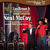 Music of Your Life with Les Brown Jr. and His Band of Renown Starring Neal McCoy by Les Brown Jr.