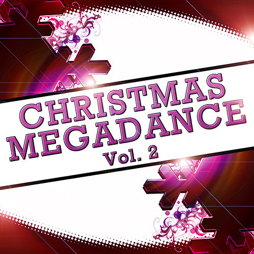 Christmas Megadance Vol. 2 by Various Artists