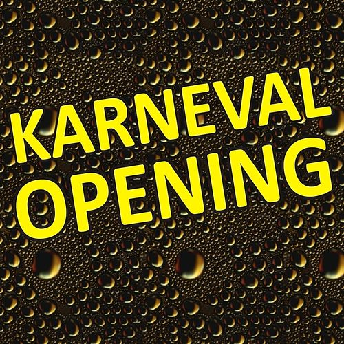 Karneval Opening by Various Artists