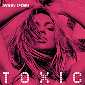 Toxic by Britney Spears