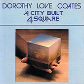 A City Built Four Square by Dorothy Love Coates