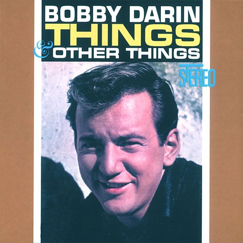 Things & Other Things by Bobby Darin
