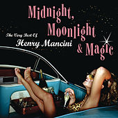 Midnight, Moonlight & Magic... by Henry Mancini