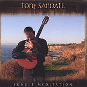 Sunset Meditation by Tony Sandate