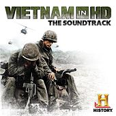 Vietnam In HD (Music from the Original History Channel Series) von Various Artists
