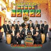 Corazon Ranchero by La Numero 1 Banda Jerez