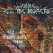 This Darkened Heart by All That Remains