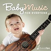 Baby Music by Baby Music - Musical Spa