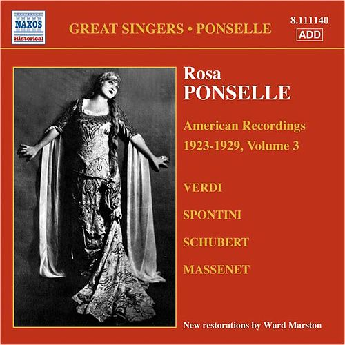 Ponselle, Rosa: American Recordings, Vol. 3 (1923-1929) by Rosa Ponselle