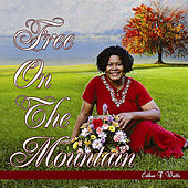 Free On the Mountain by Esther