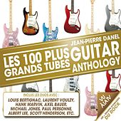 Guitar Anthology (Les 100 plus grands tubes) by Various Artists