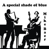 A special shade of blue by Mike Baer